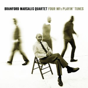 Branford Marsalis, Four MFs Playin Tunes
