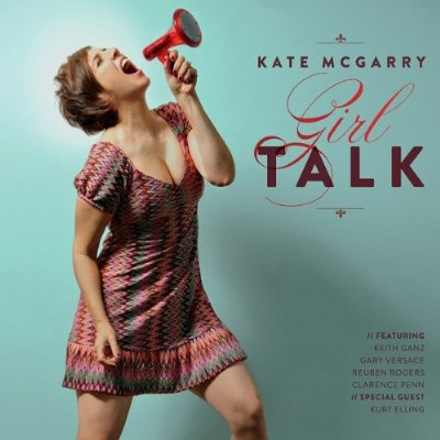 Kate McGarry, GirlTalk